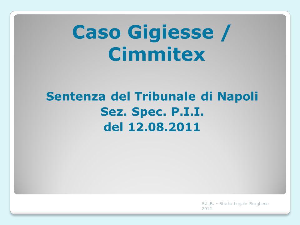 Caso Gigiesse / Cimmitex Sentenza del Tribunale di Napoli