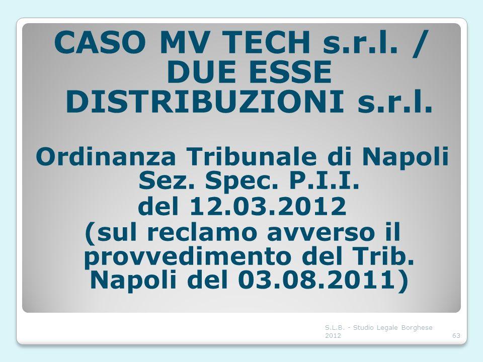 CASO MV TECH s.r.l. / DUE ESSE DISTRIBUZIONI s.r.l.