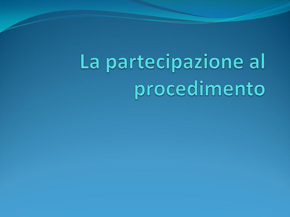 La partecipazione al procedimento