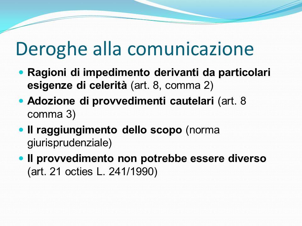 Deroghe alla comunicazione