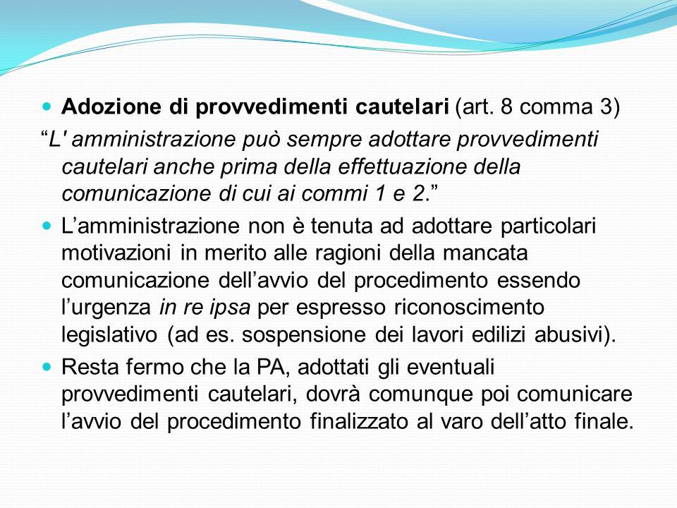 Adozione di provvedimenti cautelari (art. 8 comma 3)