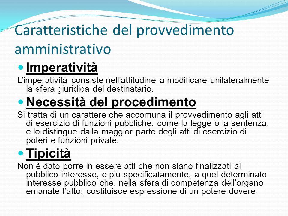 Caratteristiche del provvedimento amministrativo