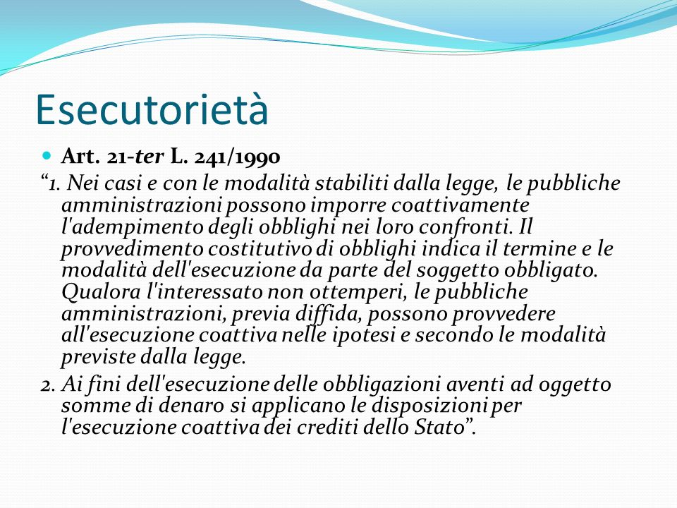 Esecutorietà Art. 21-ter L. 241/1990