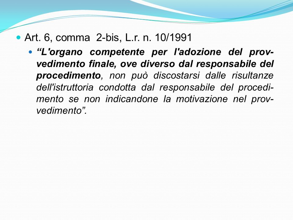Art. 6, comma 2-bis, L.r. n. 10/1991