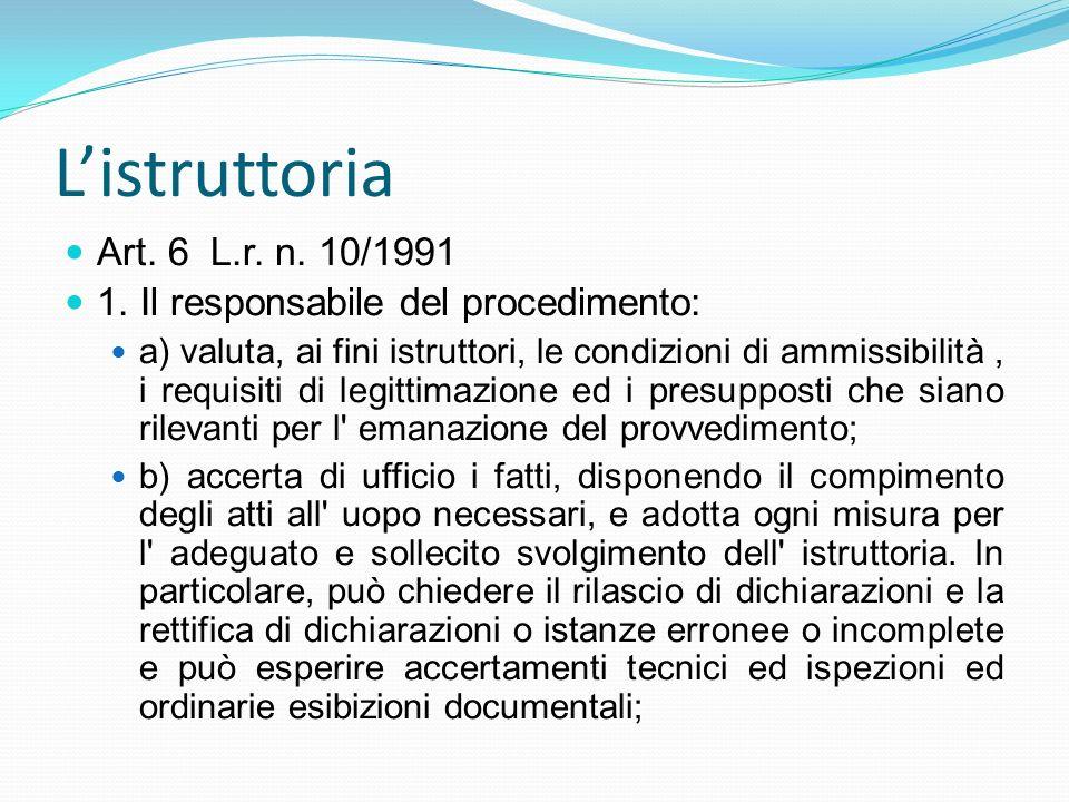L'istruttoria Art. 6 L.r. n. 10/1991