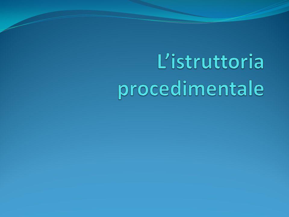 L'istruttoria procedimentale