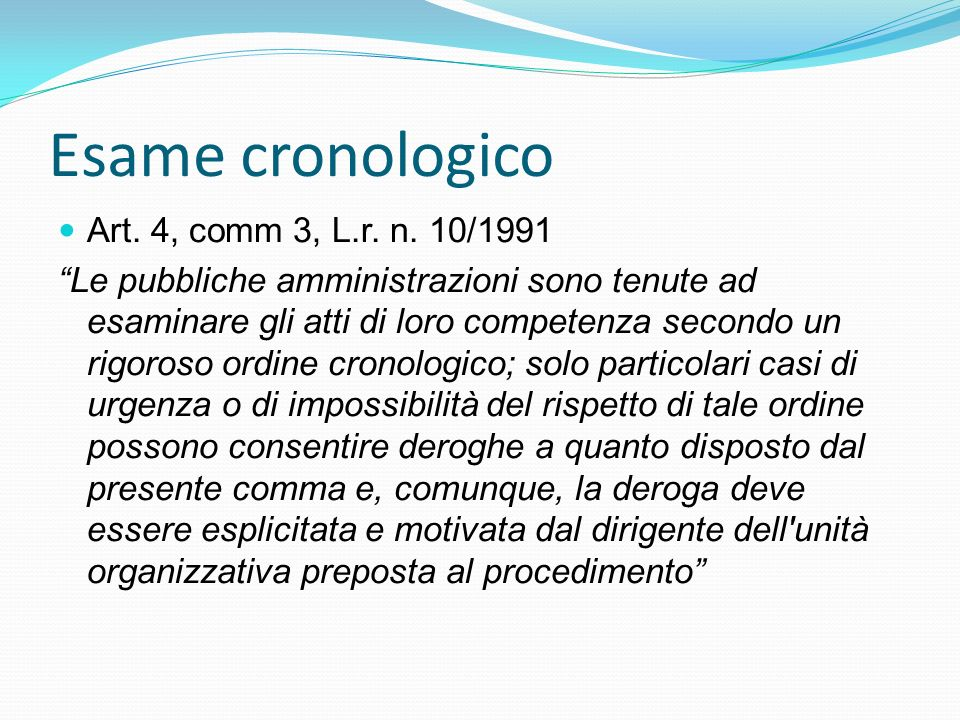 Esame cronologico Art. 4, comm 3, L.r. n. 10/1991