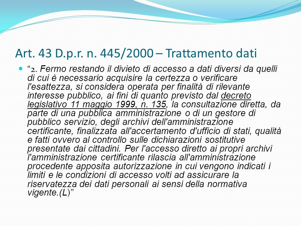 Art. 43 D.p.r. n. 445/2000 – Trattamento dati