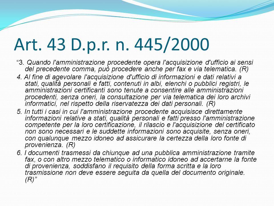 Art. 43 D.p.r. n. 445/2000