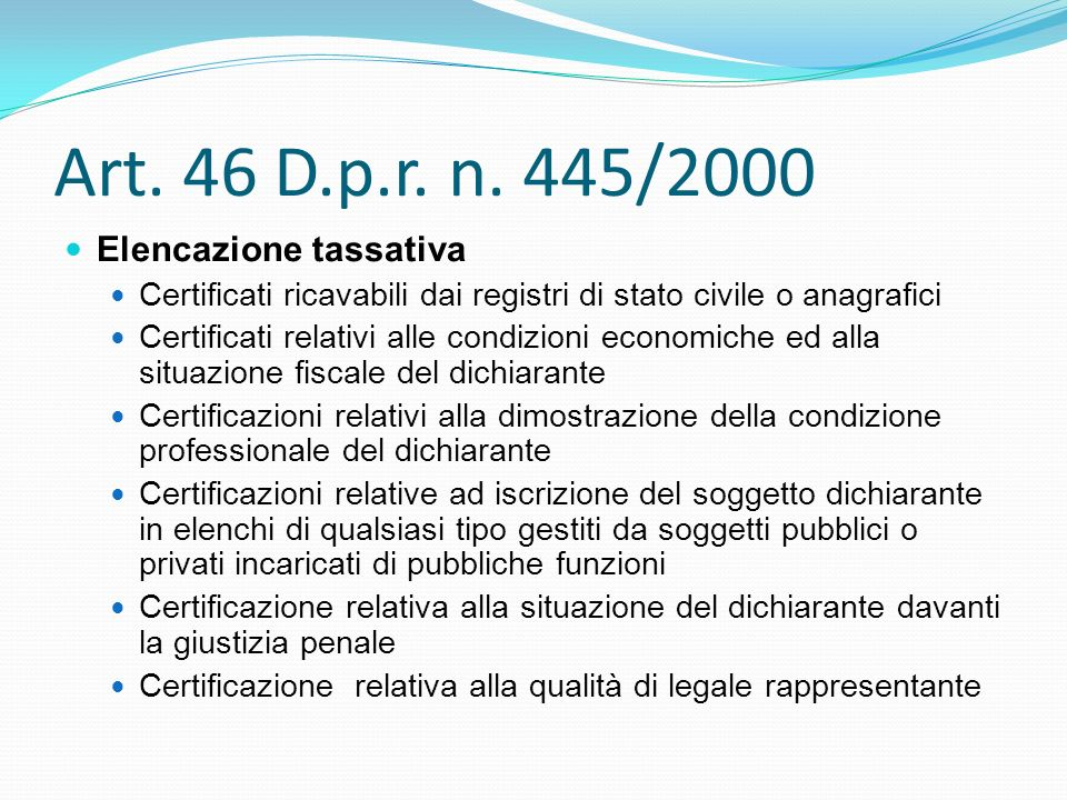 Art. 46 D.p.r. n. 445/2000 Elencazione tassativa