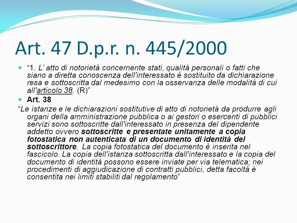 Art. 47 D.p.r. n. 445/2000