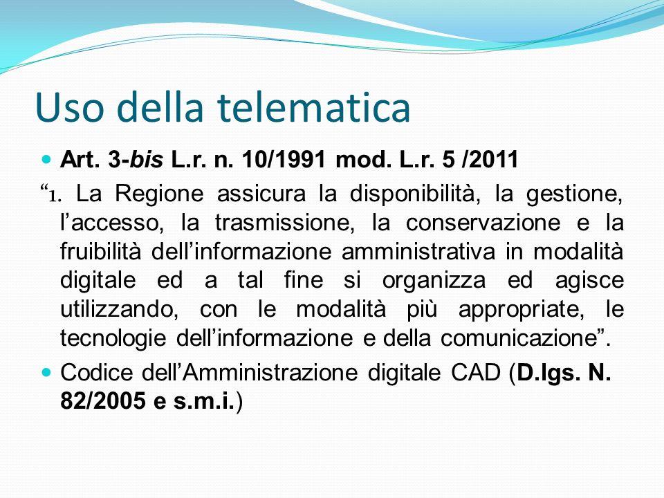 Uso della telematica Art. 3-bis L.r. n. 10/1991 mod. L.r. 5 /2011