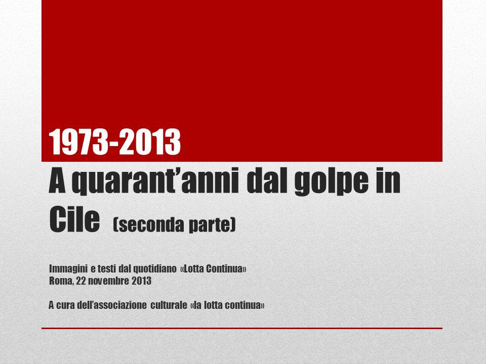 1973-2013 A quarant'anni dal golpe in Cile (seconda parte)