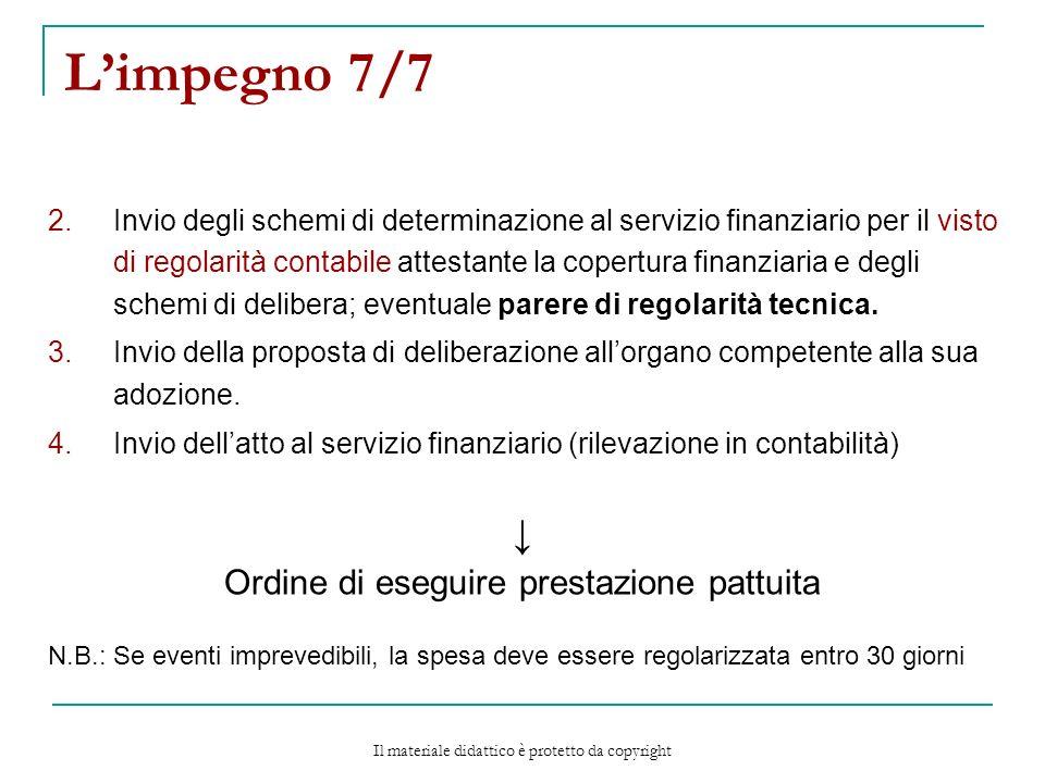 L'impegno 7/7 ↓ Ordine di eseguire prestazione pattuita