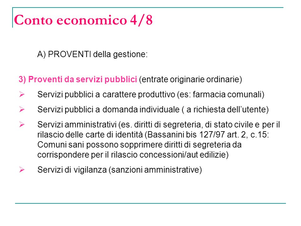 Conto economico 4/8 A) PROVENTI della gestione: