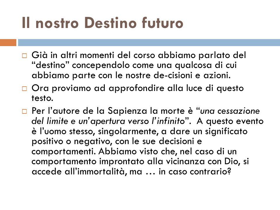 Il nostro Destino futuro