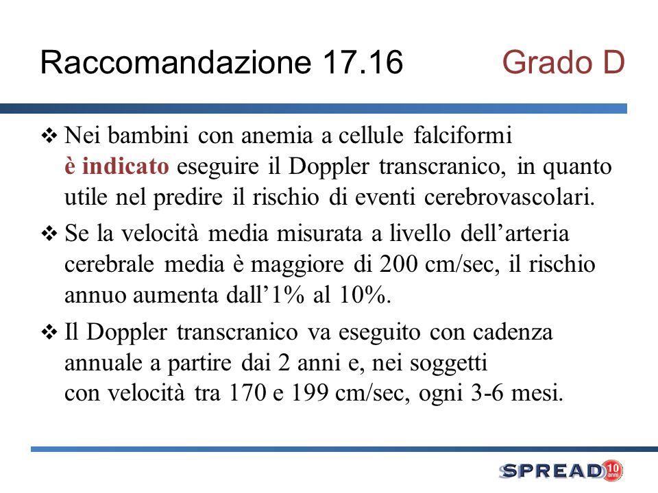 Raccomandazione 17.16 Grado D