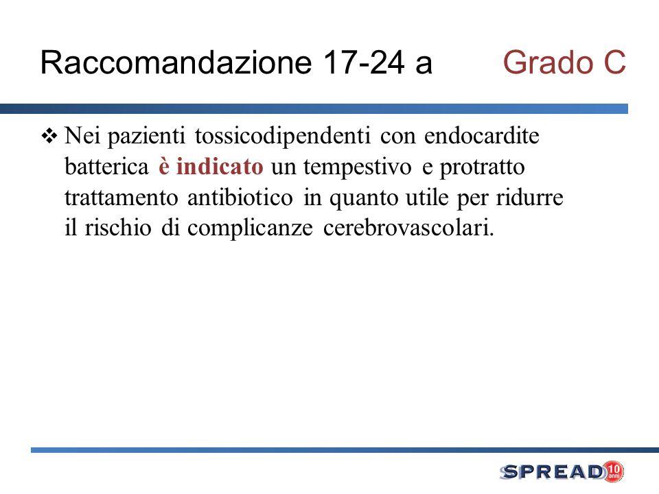 Raccomandazione 17-24 a Grado C