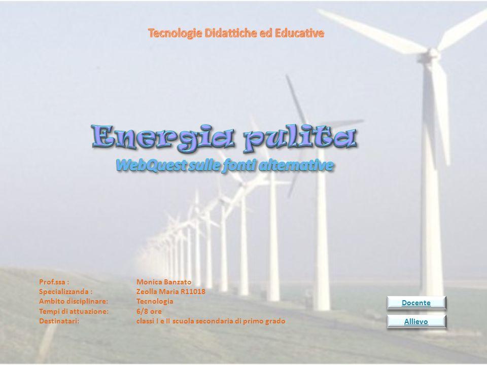 Tecnologie Didattiche ed Educative WebQuest sulle fonti alternative