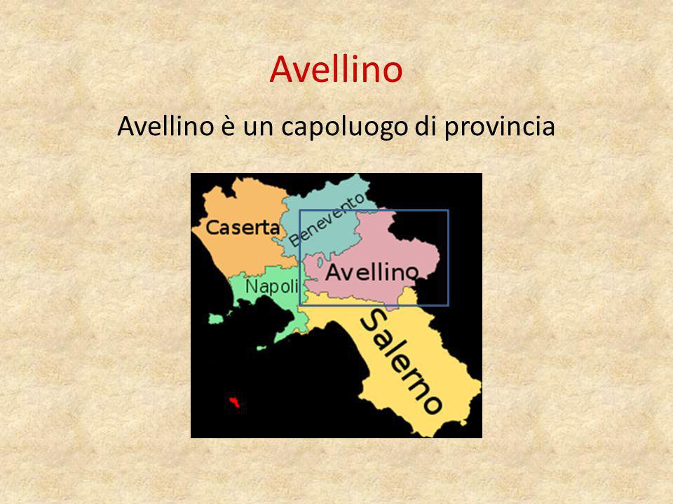 Avellino è un capoluogo di provincia