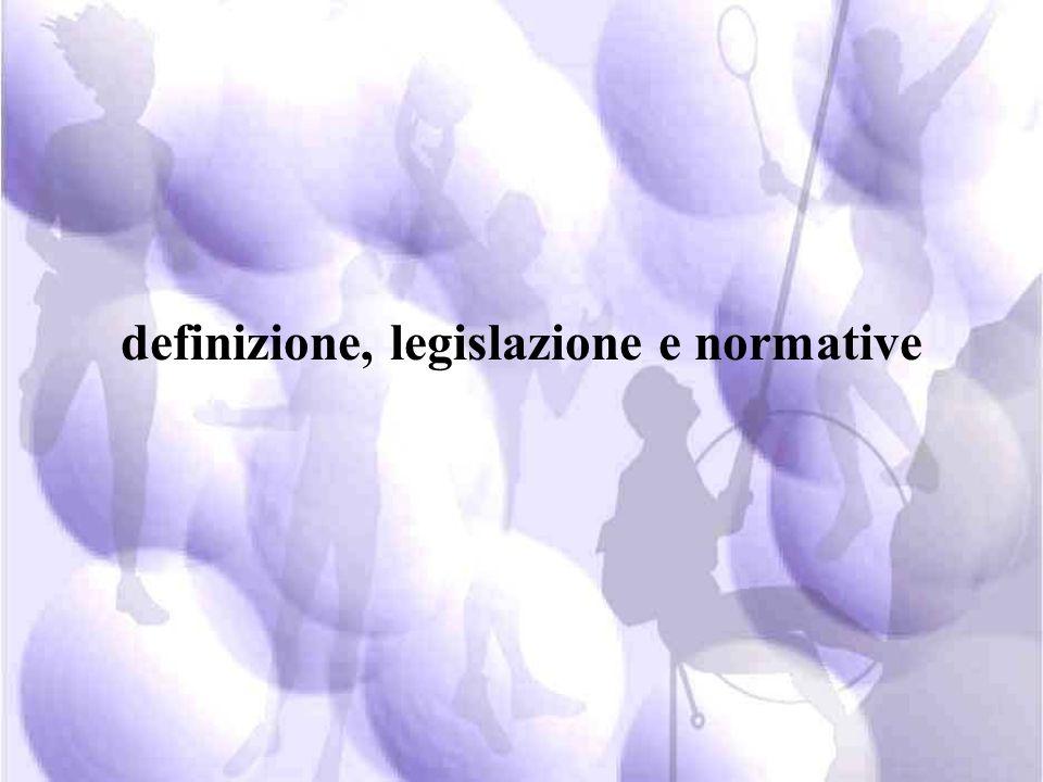 definizione, legislazione e normative