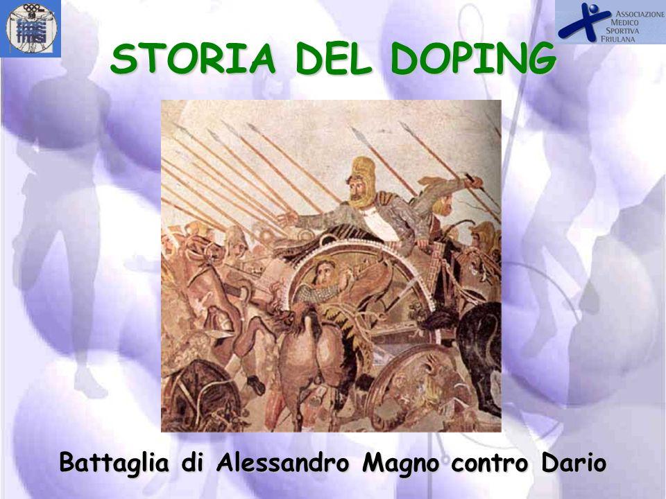 STORIA DEL DOPING Battaglia di Alessandro Magno contro Dario