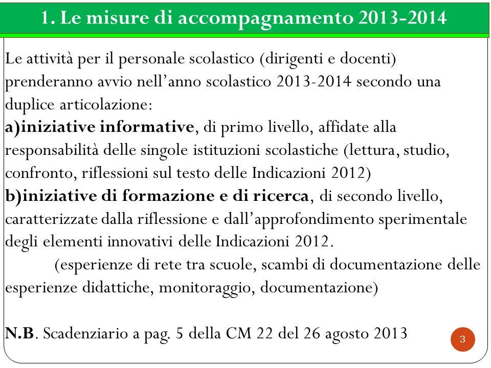 1. Le misure di accompagnamento 2013-2014