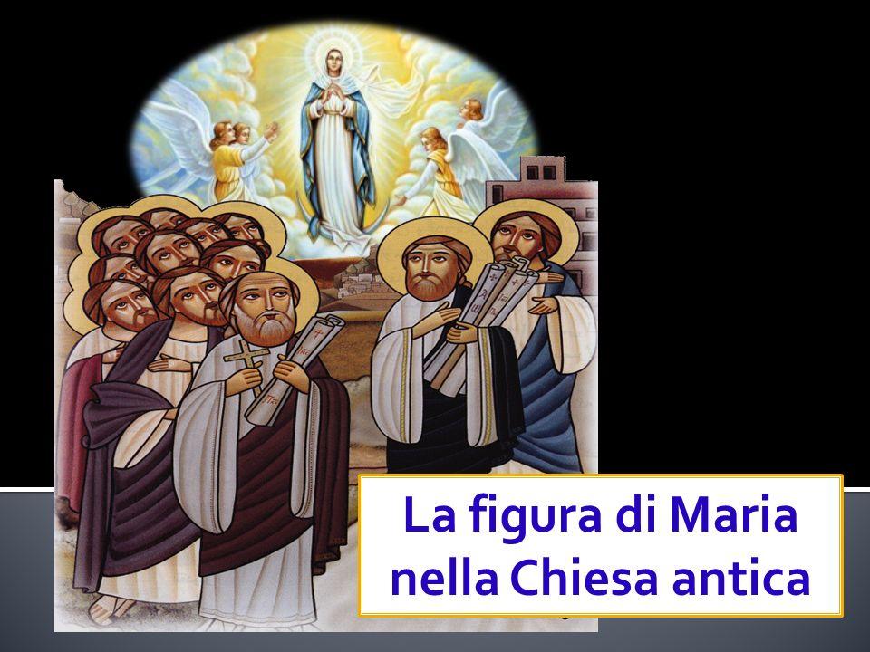 La figura di Maria nella Chiesa antica