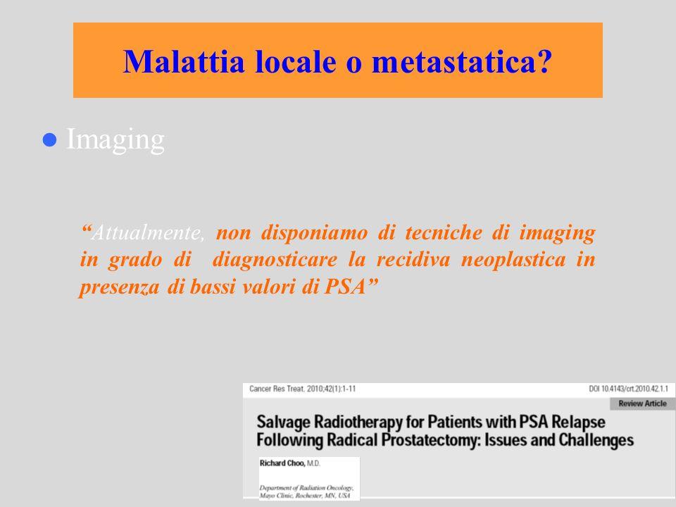 Malattia locale o metastatica