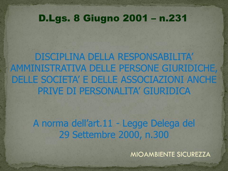 A norma dell'art.11 - Legge Delega del 29 Settembre 2000, n.300