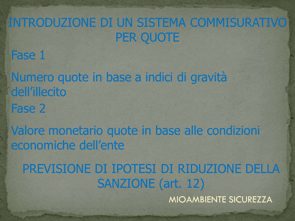 INTRODUZIONE DI UN SISTEMA COMMISURATIVO PER QUOTE