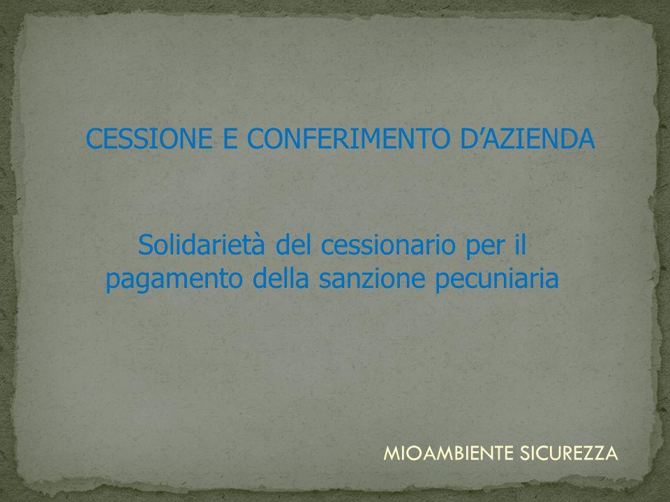 CESSIONE E CONFERIMENTO D'AZIENDA
