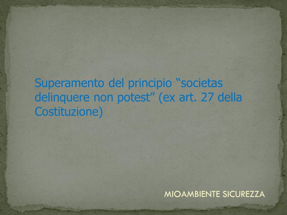 Superamento del principio societas delinquere non potest (ex art