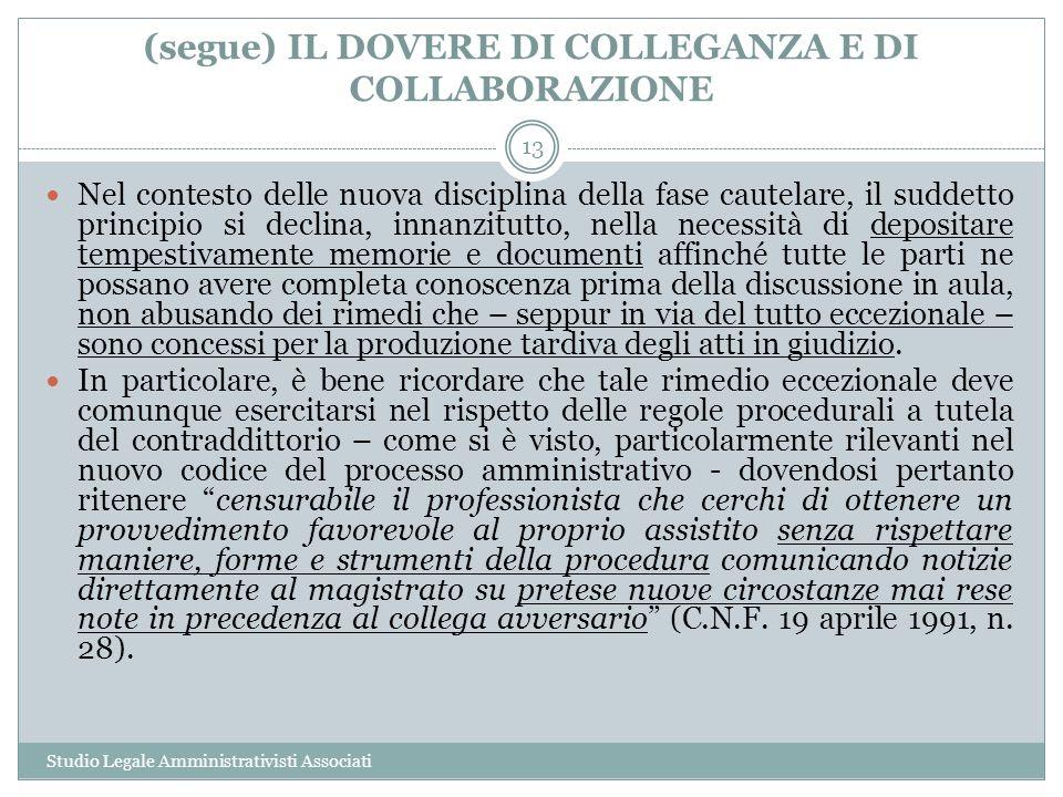(segue) IL DOVERE DI COLLEGANZA E DI COLLABORAZIONE