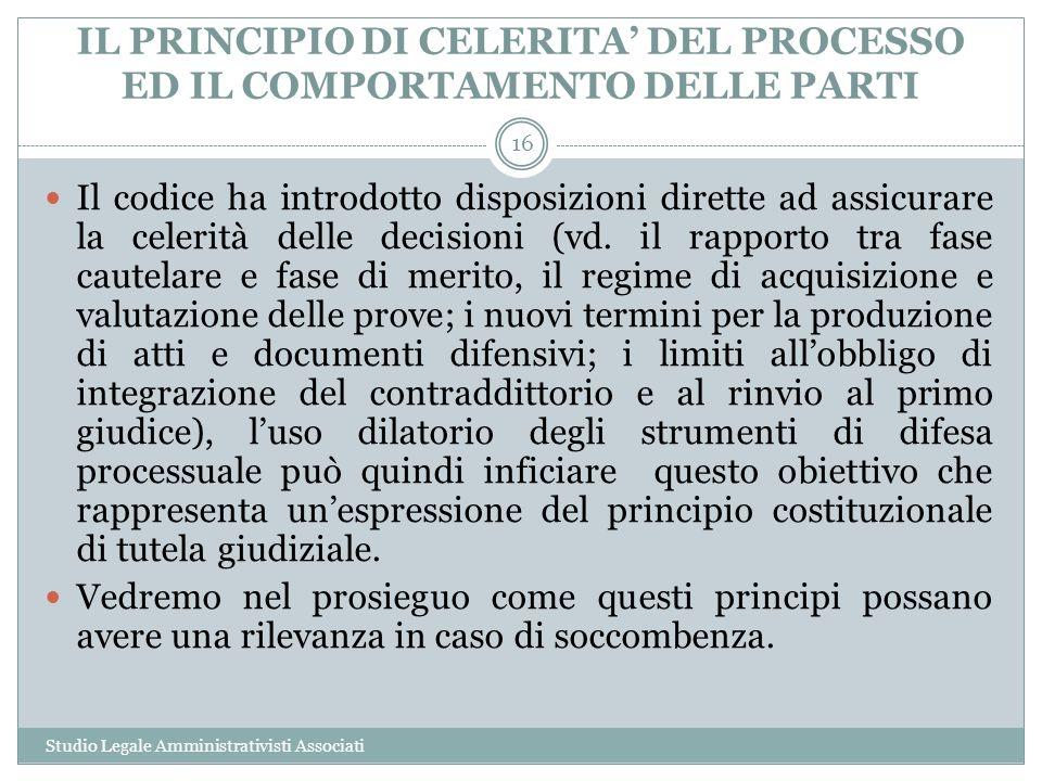 IL PRINCIPIO DI CELERITA' DEL PROCESSO ED IL COMPORTAMENTO DELLE PARTI