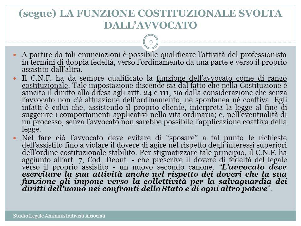 (segue) LA FUNZIONE COSTITUZIONALE SVOLTA DALL'AVVOCATO
