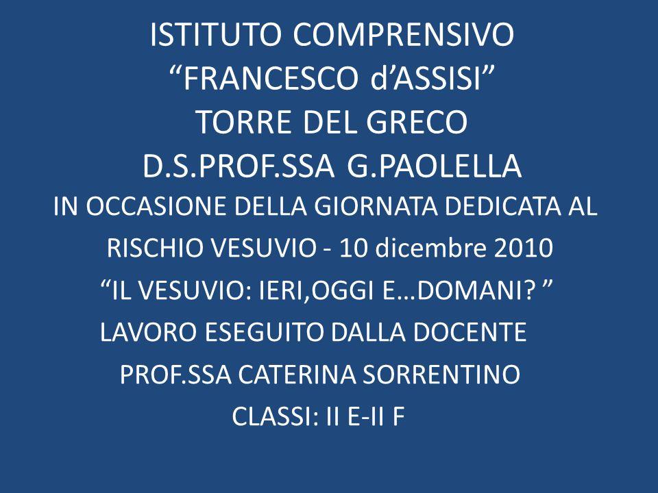 ISTITUTO COMPRENSIVO FRANCESCO d'ASSISI TORRE DEL GRECO D. S. PROF