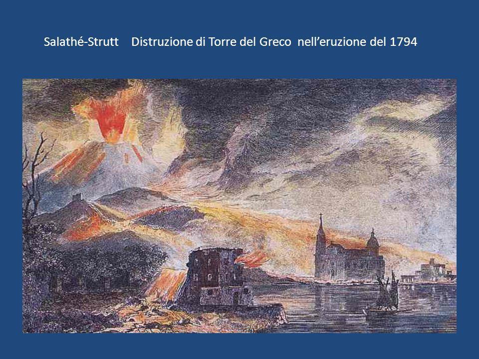 Salathé-Strutt Distruzione di Torre del Greco nell'eruzione del 1794