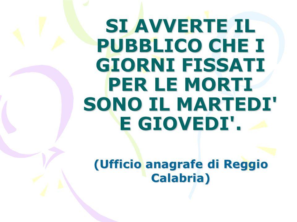 (Ufficio anagrafe di Reggio Calabria)