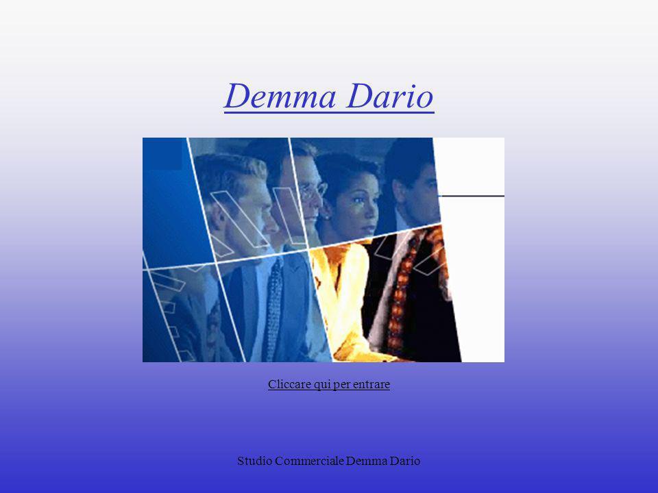 Demma Dario Cliccare qui per entrare Studio Commerciale Demma Dario