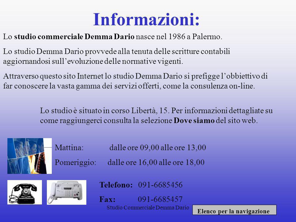 Informazioni: Lo studio commerciale Demma Dario nasce nel 1986 a Palermo.
