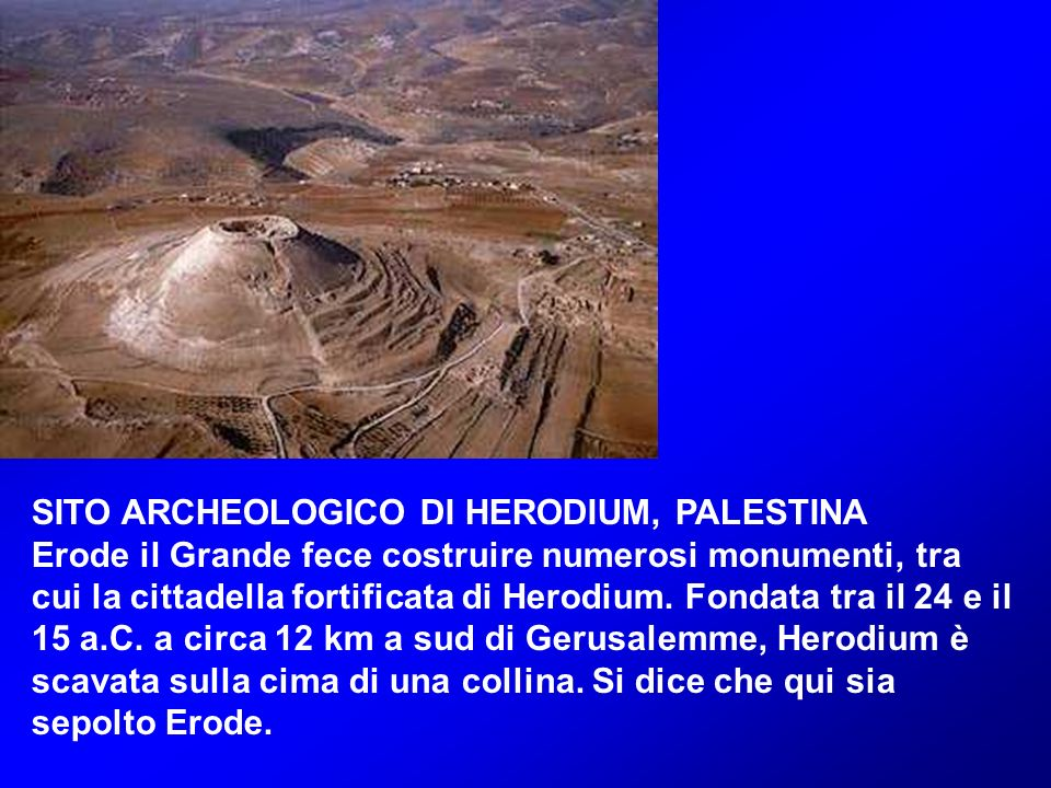 SITO ARCHEOLOGICO DI HERODIUM, PALESTINA