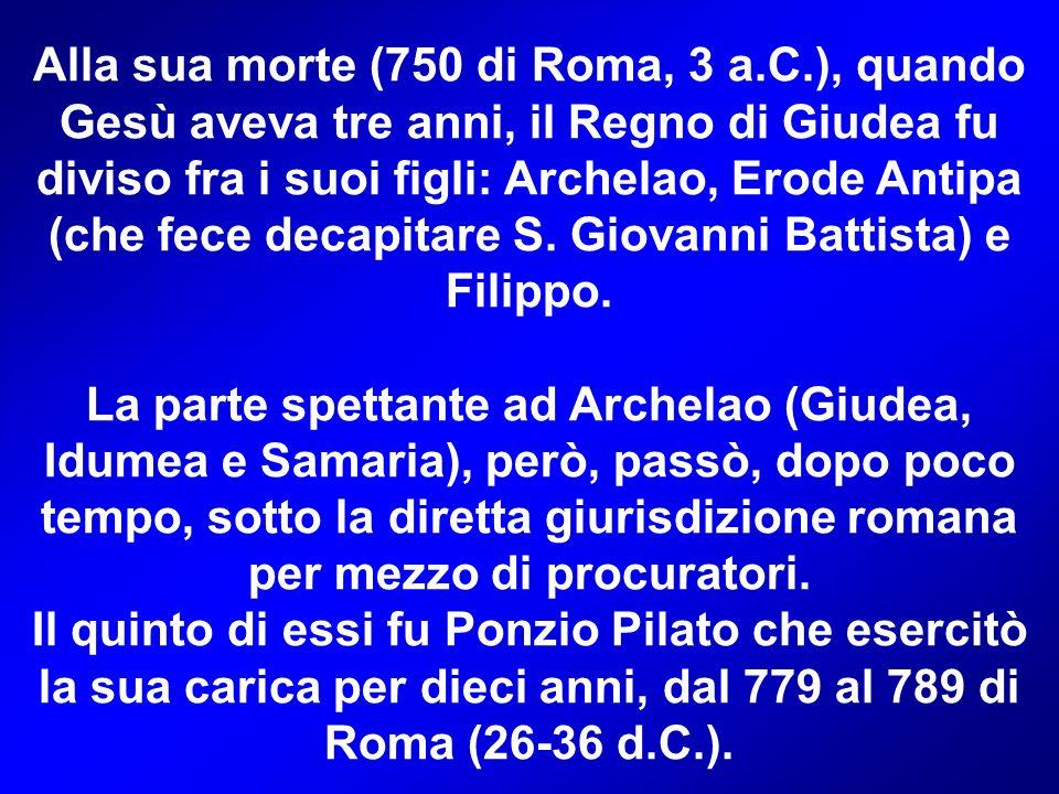 Alla sua morte (750 di Roma, 3 a. C