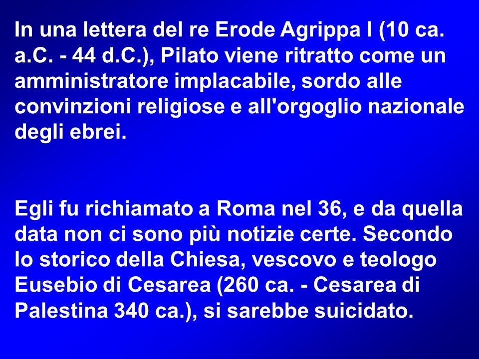 In una lettera del re Erode Agrippa I (10 ca. a. C. - 44 d. C
