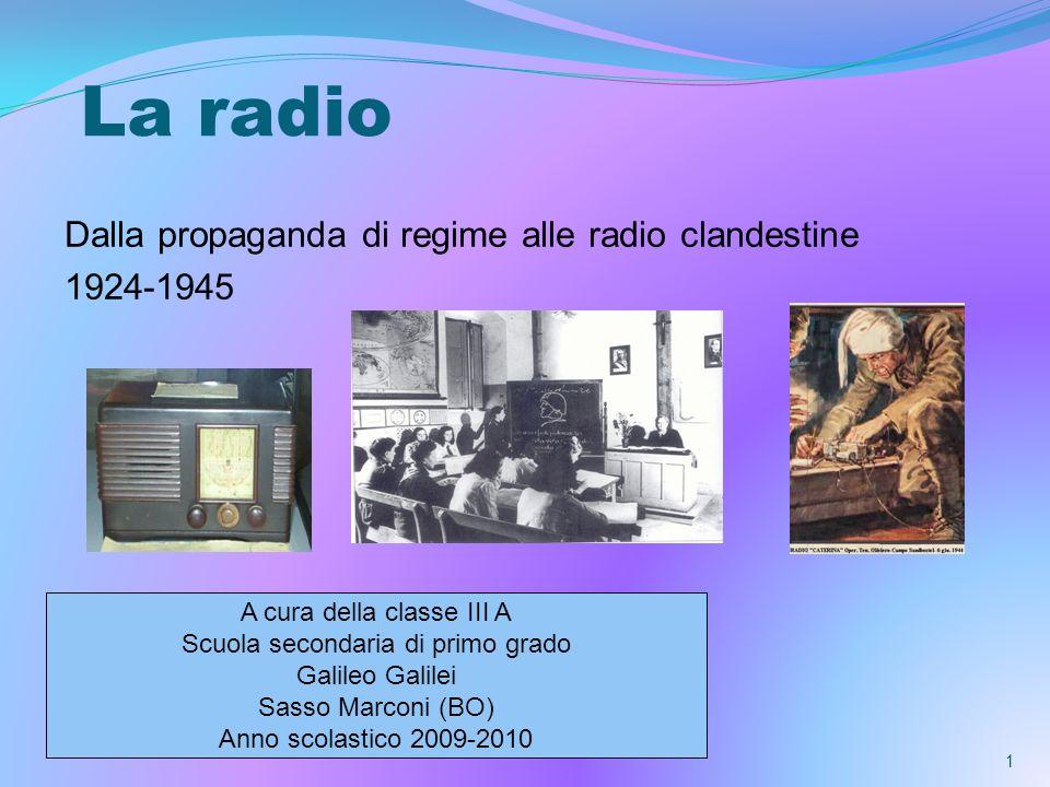 La radio Dalla propaganda di regime alle radio clandestine 1924-1945