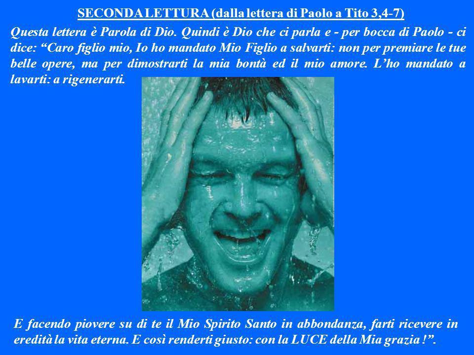 SECONDA LETTURA (dalla lettera di Paolo a Tito 3,4-7)