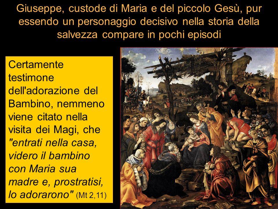 Giuseppe, custode di Maria e del piccolo Gesù, pur essendo un personaggio decisivo nella storia della salvezza compare in pochi episodi