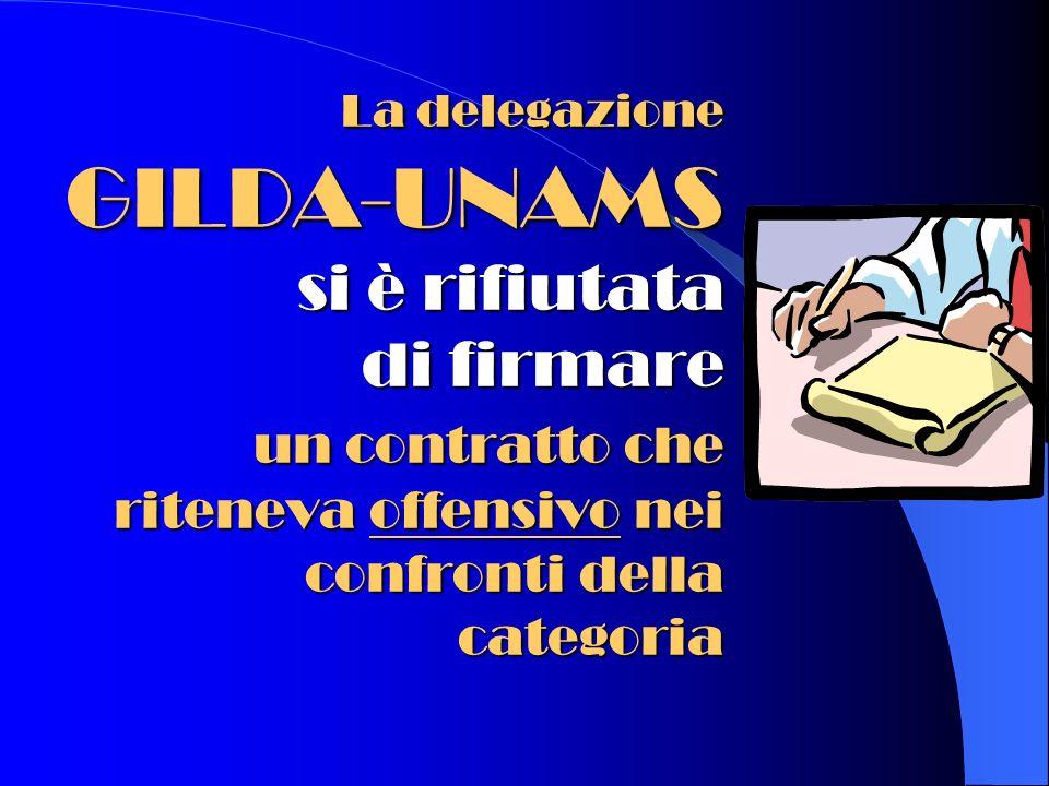 La delegazione GILDA-UNAMS si è rifiutata di firmare un contratto che riteneva offensivo nei confronti della categoria
