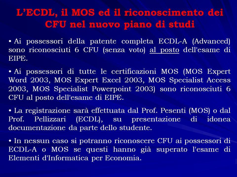 L'ECDL, il MOS ed il riconoscimento dei CFU nel nuovo piano di studi