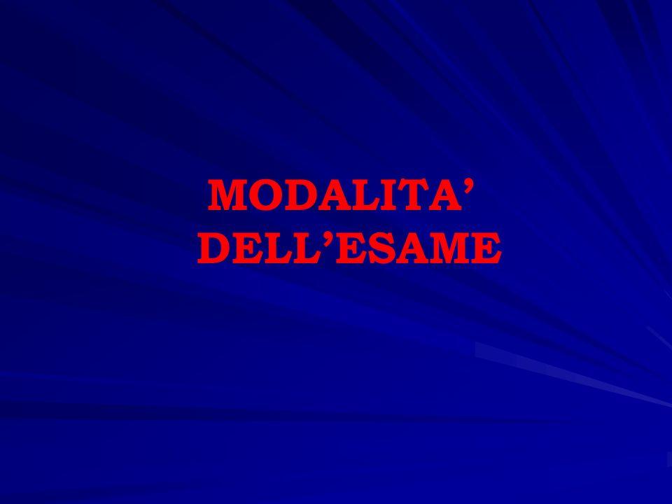 MODALITA' DELL'ESAME